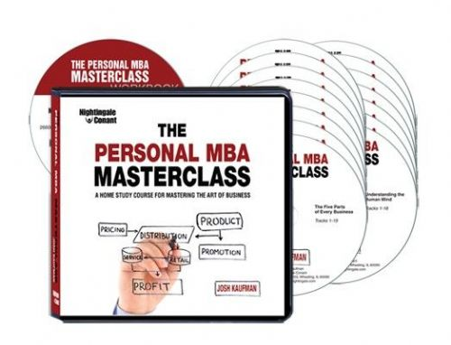 The Personal MBA Masterclass: A Home Study Course for Mastering the Art of Business